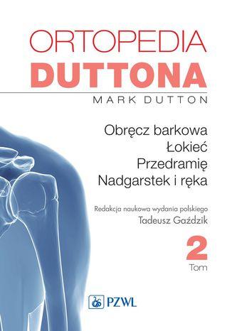 Okładka książki/ebooka Ortopedia Duttona t.2