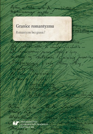 Okładka książki/ebooka Granice romantyzmu. Romantyzm bez granic?