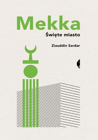 Okładka książki/ebooka Mekka. Święte miasto