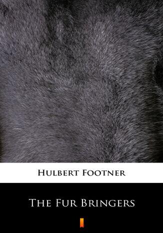 Okładka książki/ebooka The Fur Bringers