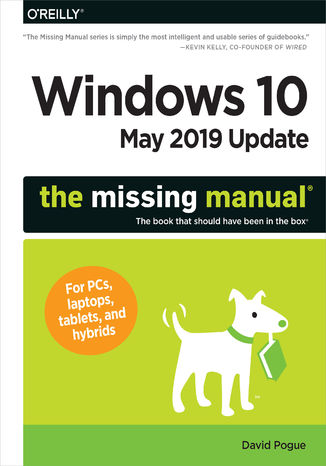 Okładka książki/ebooka Windows 10 May 2019 Update: The Missing Manual. The Book That Should Have Been in the Box