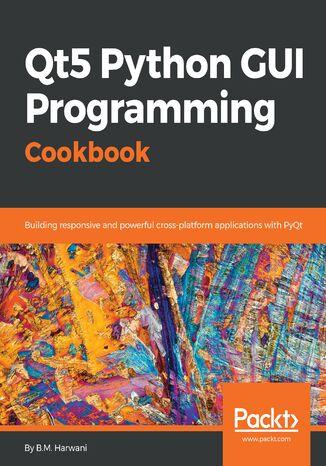 Okładka książki/ebooka Qt5 Python GUI Programming Cookbook