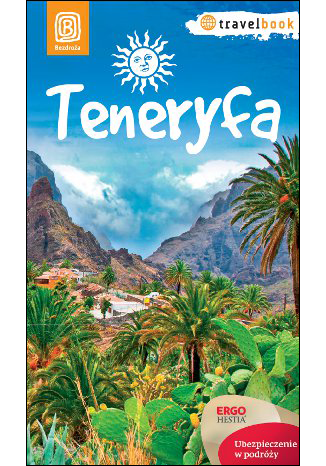 Okładka książki Teneryfa. Travelbook. Wydanie 1