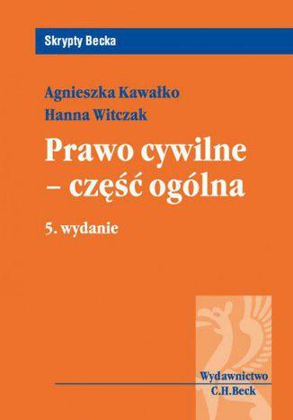 Okładka książki/ebooka Prawo cywilne - część ogólna. Wydanie 5