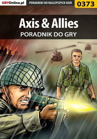 Okładka książki/ebooka Axis  Allies - poradnik do gry