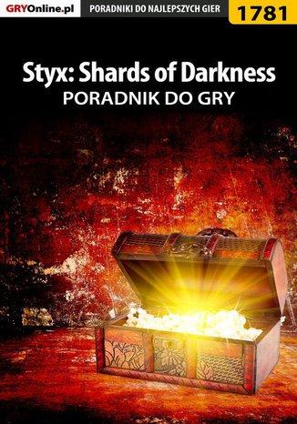 Okładka książki/ebooka Styx: Shards of Darkness - poradnik do gry
