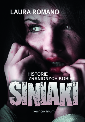Okładka książki/ebooka Siniaki. Historie zranionych kobiet
