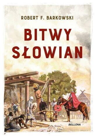 Okładka książki/ebooka Bitwy Słowian