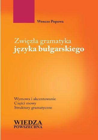 Okładka książki/ebooka Zwięzła gramatyka języka bułgarskiego