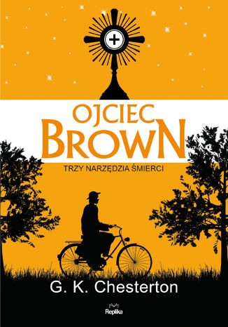 Okładka książki/ebooka Ojciec Brown. Trzy narzędzia śmierci