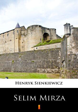 Okładka książki/ebooka Selim Mirza