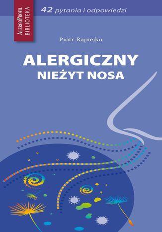 Okładka książki/ebooka Alergiczny nieżyt nosa