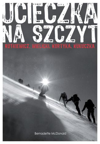 Okładka książki Ucieczka na szczyt