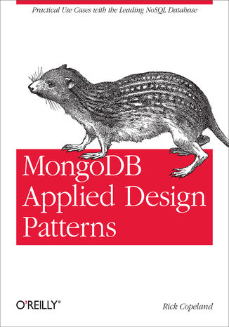 Okładka książki/ebooka MongoDB Applied Design Patterns. Practical Use Cases with the Leading NoSQL Database