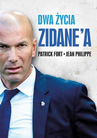Okładka książki/ebooka Dwa życia Zidane'a