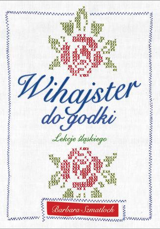 Okładka książki/ebooka Wihajster do godki