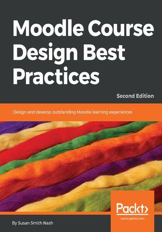 Okładka książki/ebooka Moodle Course Design Best Practices