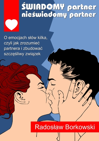Okładka książki/ebooka Świadomy partner, nieświadomy partner