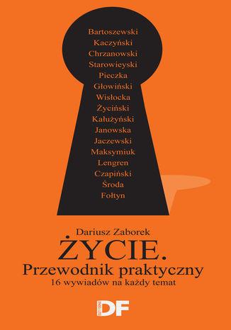 Okładka książki/ebooka Życie. Przewodnik praktyczny