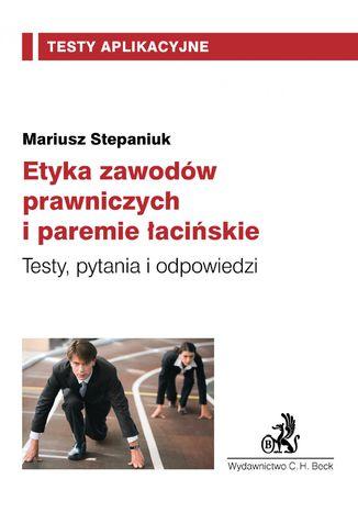 Okładka książki/ebooka Etyka zawodów prawniczych i paremie łacińskie. Tom 16