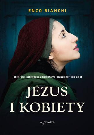 Okładka książki/ebooka Jezus i kobiety