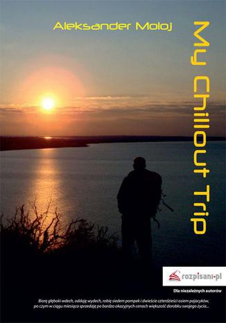 Okładka książki/ebooka My Chillout Trip