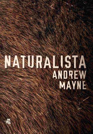 Okładka książki/ebooka Naturalista