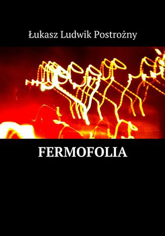 Okładka książki/ebooka Fermofolia