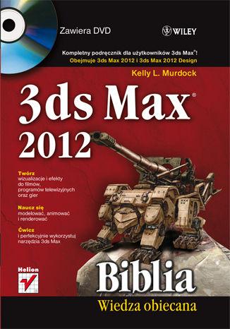 Okładka książki 3ds Max 2012. Biblia