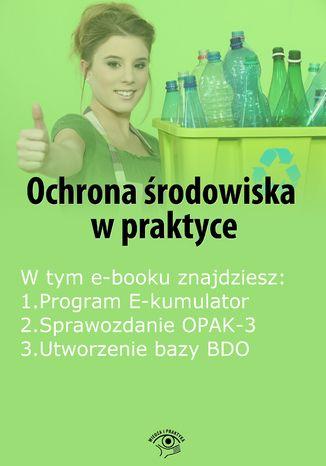 Okładka książki/ebooka Ochrona środowiska w praktyce, wydanie maj 2014 r