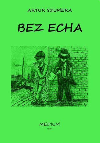 Okładka książki/ebooka BEZ ECHA
