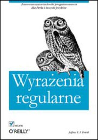 Okładka książki/ebooka Wyrażenia regularne