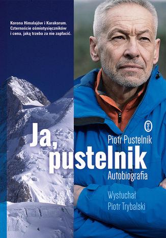 Okładka książki Ja, pustelnik Autobiografia