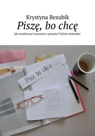 Okładka książki/ebooka Piszę, bochcę