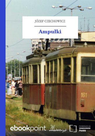 Okładka książki/ebooka Ampułki