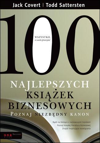 Okładka książki 100 najlepszych książek biznesowych. Poznaj niezbędny kanon