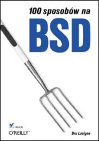 100 sposobów na BSD
