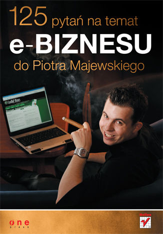 Okładka książki 125 pytań na temat e-biznesu do Piotra Majewskiego