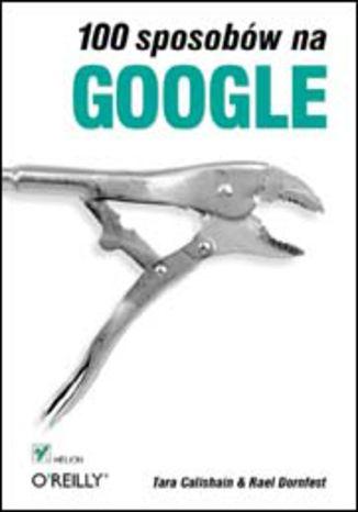 100 sposobów na Google