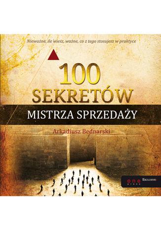Okładka książki/ebooka 100 sekretów Mistrza Sprzedaży. Książka z autografem