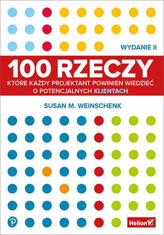 Okładka książki/ebooka 100 rzeczy, które każdy projektant powinien wiedzieć o potencjalnych klientach. Wydanie II