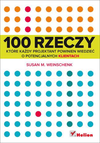 Okładka książki/ebooka 100 rzeczy, które każdy projektant powinien wiedzieć o potencjalnych klientach