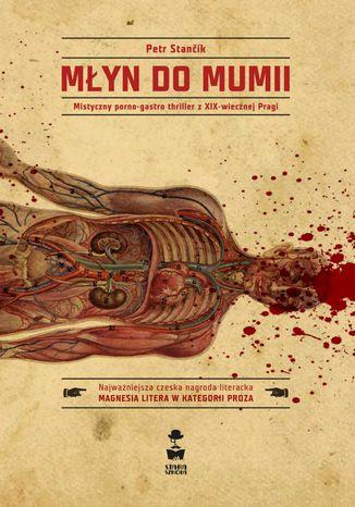 Okładka książki/ebooka Młyn do mumii