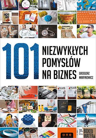 Okładka książki 101 niezwykłych pomysłów na biznes