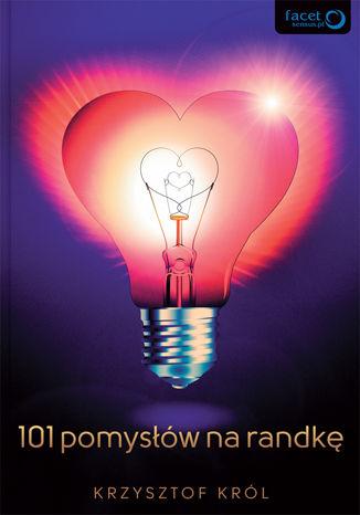 Okładka książki 101 pomysłów na randkę