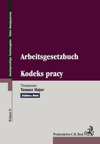 Okładka książki/ebooka Kodeks pracy. Arbeitsgesetzbuch. Wydanie 4