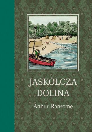 Okładka książki/ebooka Jaskółcza Dolina