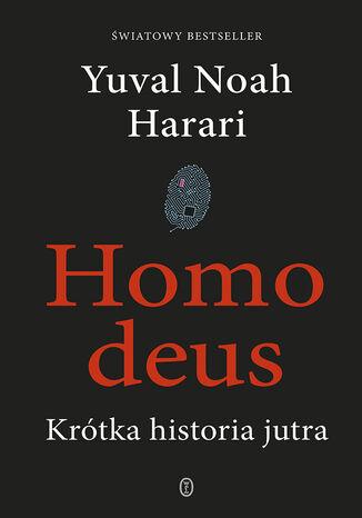 Okładka książki/ebooka Homo deus. Krótka historia jutra