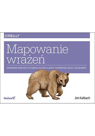 Okładka książki/ebooka Mapowanie wrażeń. Kreowanie wartości przy pomocy ścieżek klienta, schematów usług i diagramów