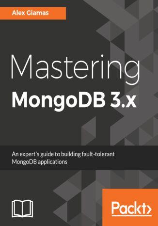 Okładka książki/ebooka Mastering MongoDB 3.x